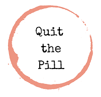 Quit The Pill